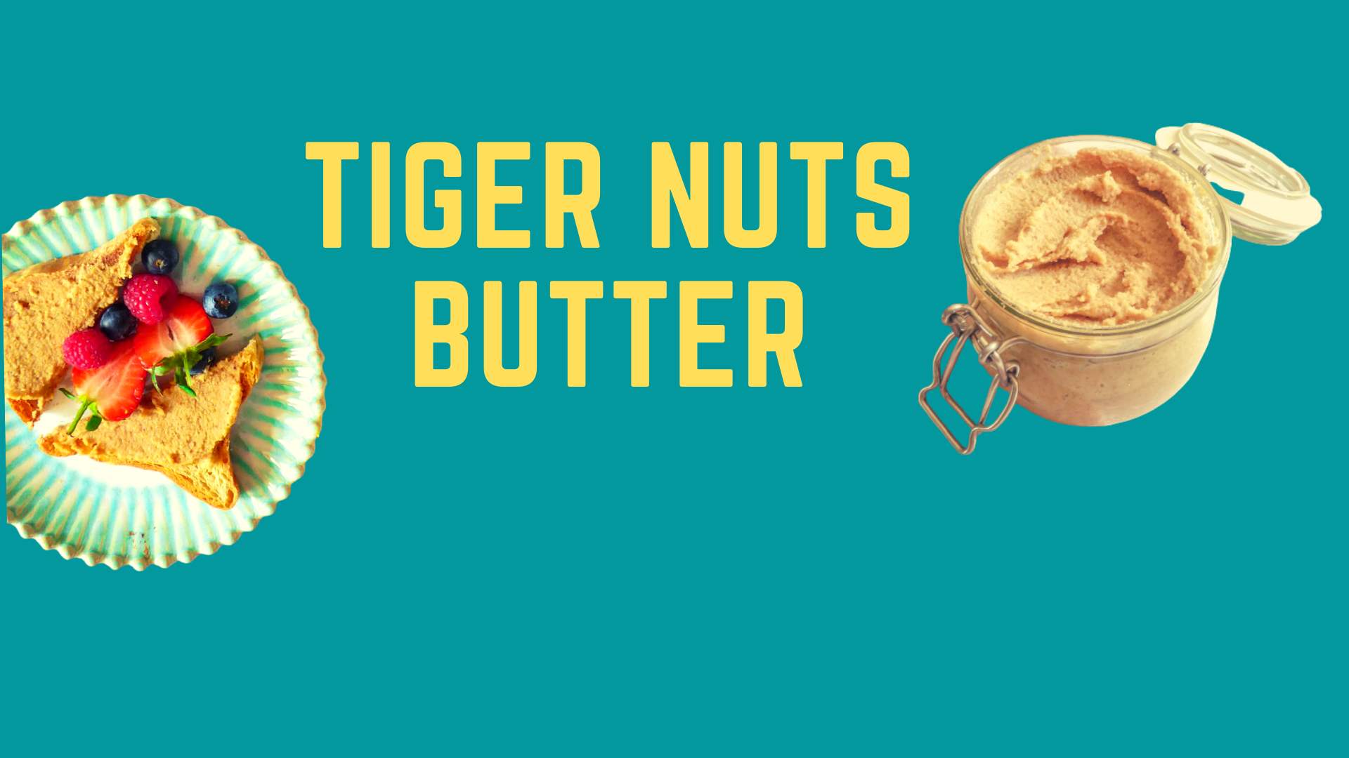 tiger nuts butter