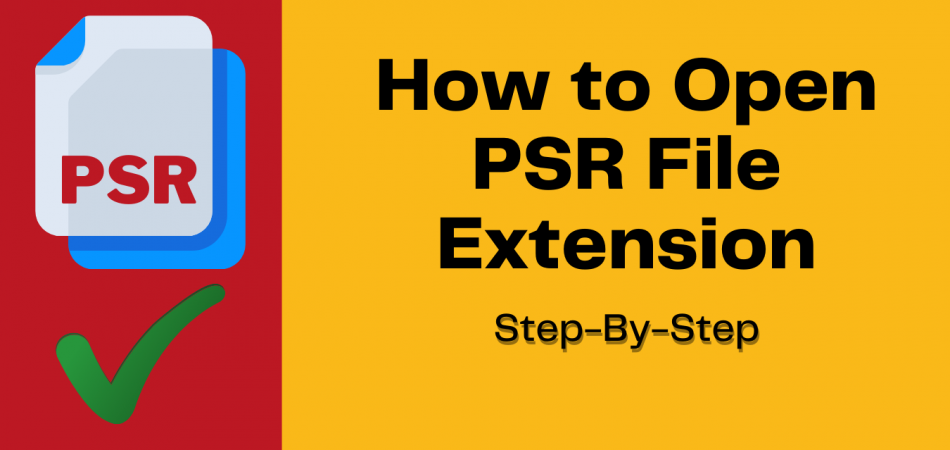 how to open psr files