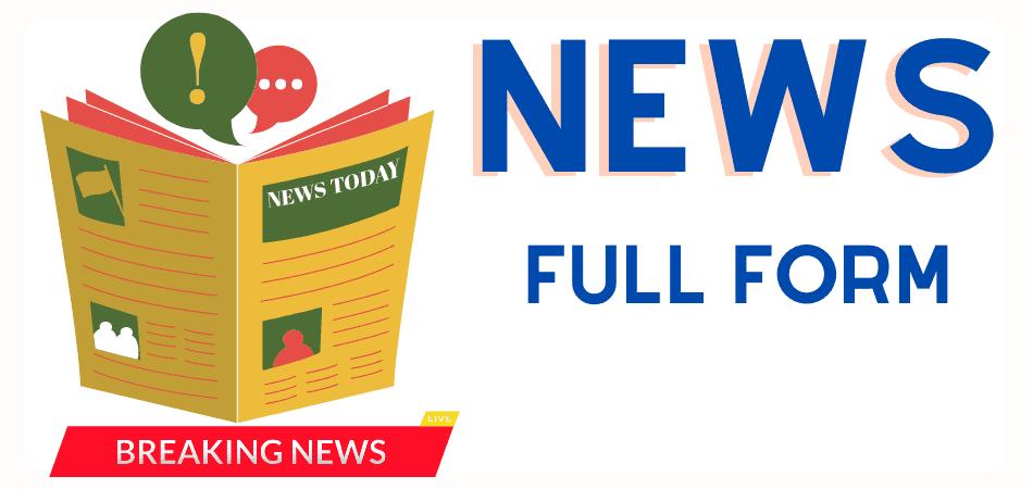 news-full-form